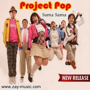 Project Pop - Sama Sama