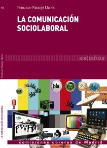 LA COMUNICACION SOCIOLABORAL