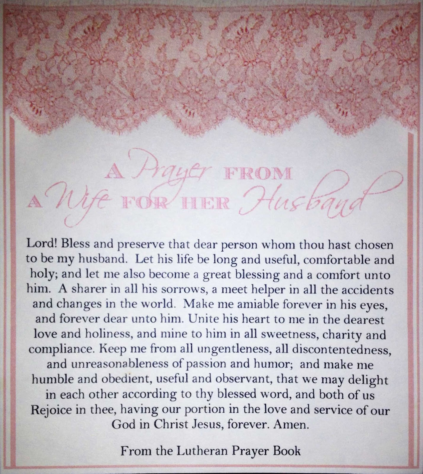 a while back this hand out was given to me at a bridal shower what an encouraging and convicting prayer and what an incredible gift to all the guests at