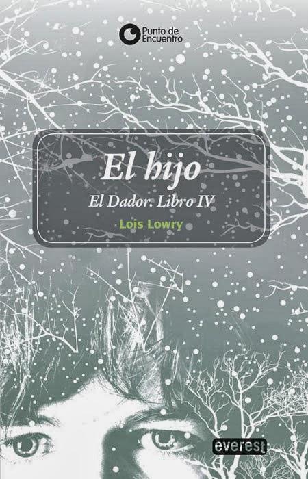 Disponible Amazon.es: El hijo (El Dador / The Giver 4) : Lois Lowry