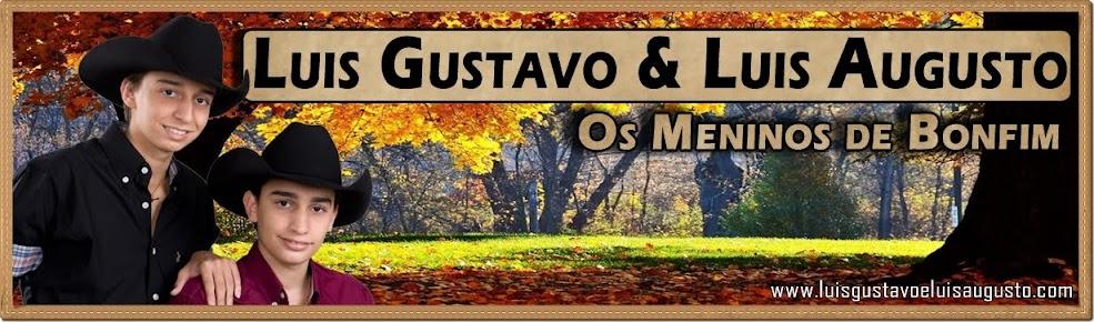 Luis Gustavo e Luis Augusto - Os Meninos de Bonfim