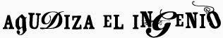Agudiza El Ingenio