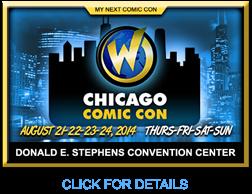 CHICAGO WIZARD WORLD COMIC CON