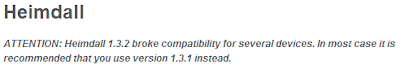 Statement from Heimdall website that version 1.3.2 breaks some compatibility