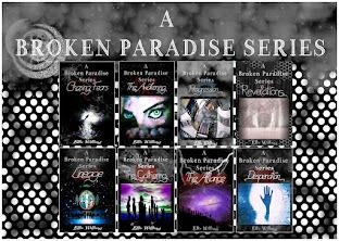My A Broken Paradise Series