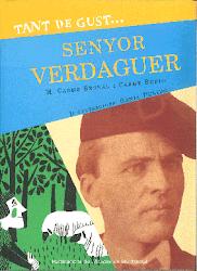 M. CARME BERNAL / CARME RUBIO, Tant de gust... Senyor Verdaguer, Publicacions de l'Abadia de Montse