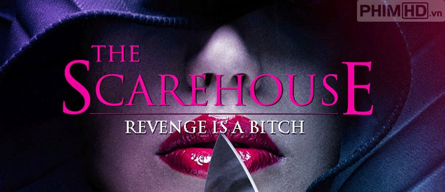 Ngôi Nhà Kinh Hãi - The Scarehouse - 2014