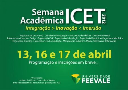 semana academica 2012 icet universidade feevale