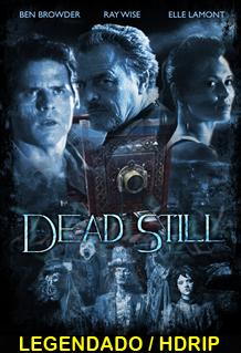 Assistir Dead Still Legendado 2015