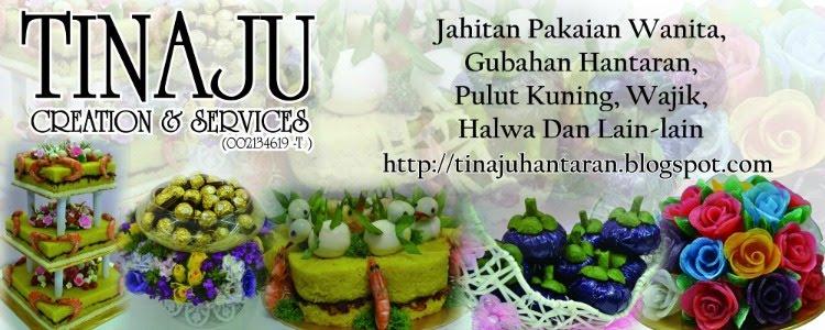 GUBAHAN HANTARAN @ Tinaju Creation & Services @