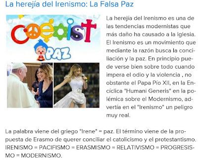 http://nazareusrex.blogspot.com/2015/03/la-herejia-del-irenismo-la-falsa-paz.html