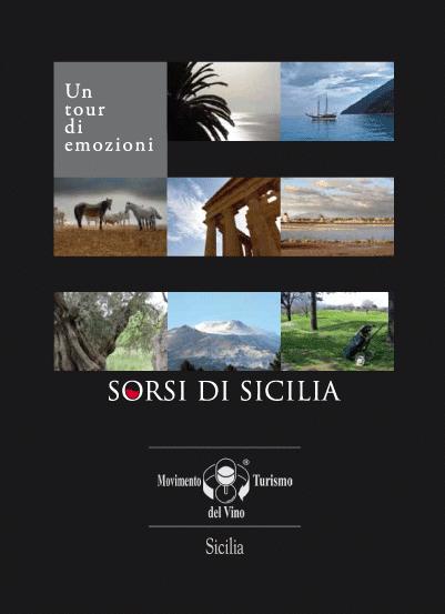 SORSI DI SICILIA: UN TOUR DI EMOZIONI NELL'ISOLA