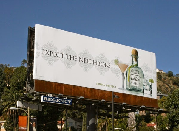 Expect neighbors Patron Tequila billboard