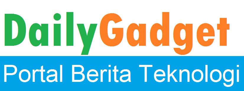 Daily Gadget | Portal Berita Teknologi
