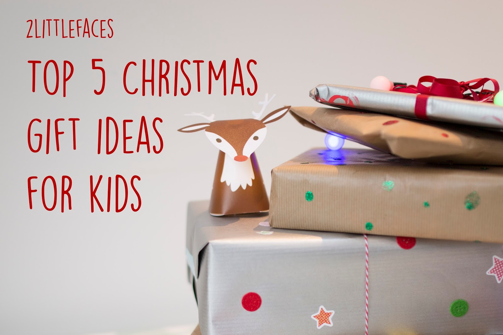2littefaces top 5 christmas gift ideas - Top Christmas Gifts For Her 2015