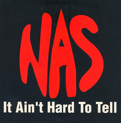 Nas – It Ain't Hard to Tell (Promo CDS) (1994) (320 kbps)