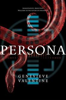 Persona by Genevieve Valentine