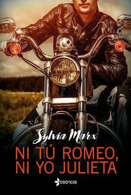 LIBRO - Ni tú Romeo, ni yo Julieta Sylvia Marx (Esencia - 15 Marzo 2016) NOVELA ROMANTICA | Edición papel & digital ebook kindle Comprar en Amazon España