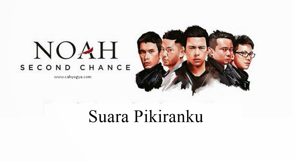 Free Dwonload Mp3 Noah Terbaru Second Chance Full Album.zip