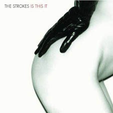 The Strokes - Is This It
