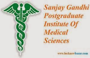 sanjay gandhi post graduate institute of medical science, lucknow