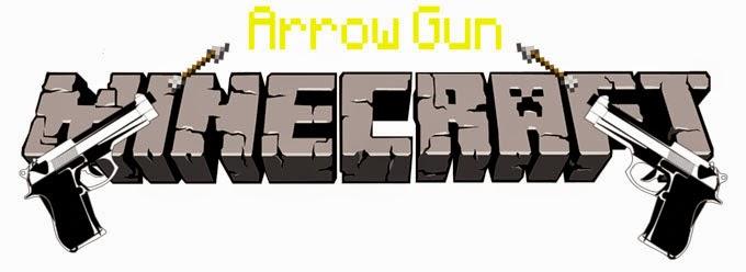 Arrow Gun Mod