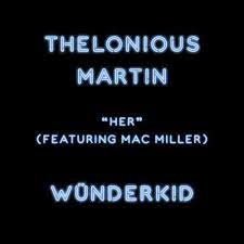 thelonious-martin-ft-mac-miller-her