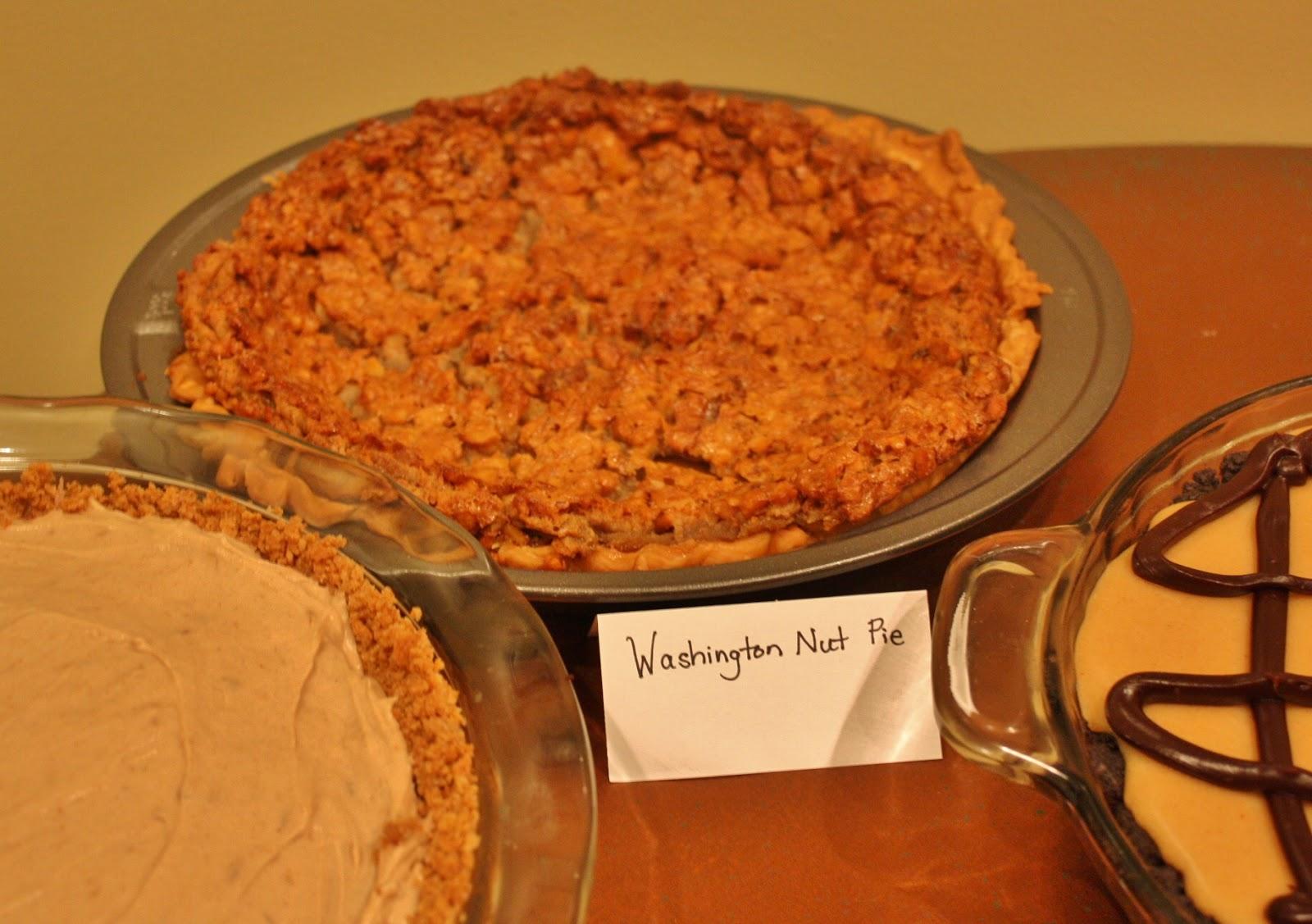 ... favorites- Washington Nut Pie (similar to pecan but made with walnuts