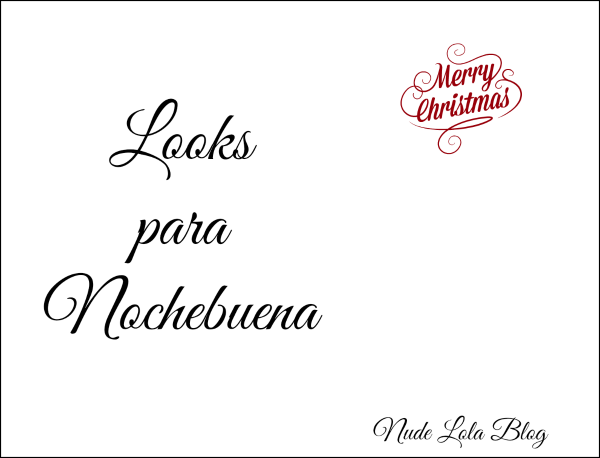 look_outfit_collage_nochebuena_navidad_nudelolablog_02