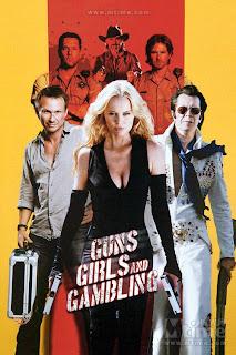 Guns, Girls and Gambling (2011) เปรี้ยง ปล้น คนระห่ำ
