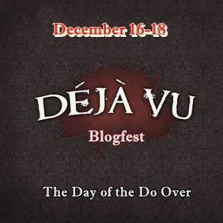 Deja Vu Blogfest!