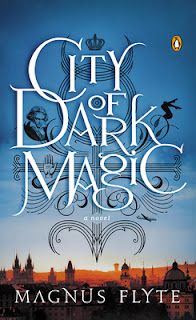 Review of City of Dark Magic by Magnus Flyte published by Penguin