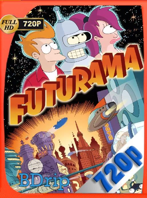 Futurama Temporada 1,2,3,4,5,6,7 y Especiales (1999-2013) [720p] [Latino] [GoogleDrive] [RangerRojo]