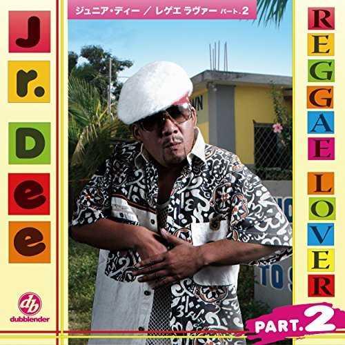 [MUSIC] Jr.Dee – REGGAE LOVER PART.2 (2015.03.04/MP3/RAR)
