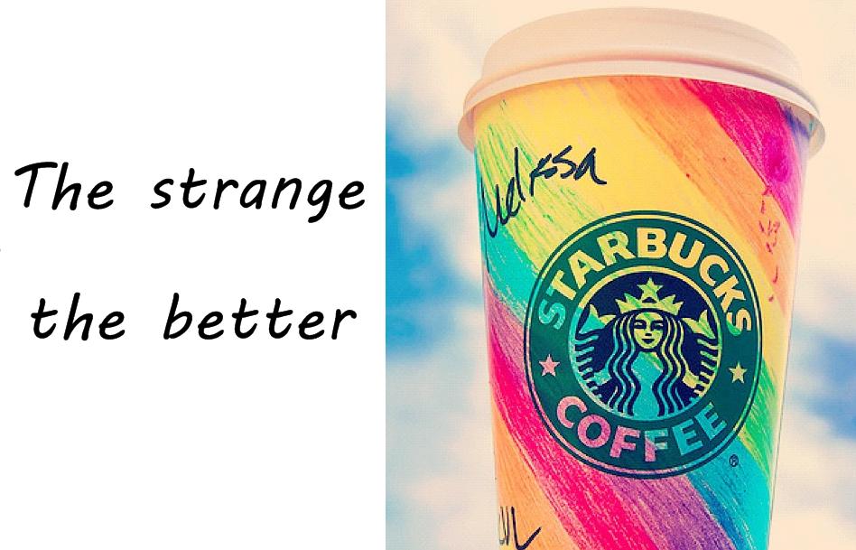 The strange, the better