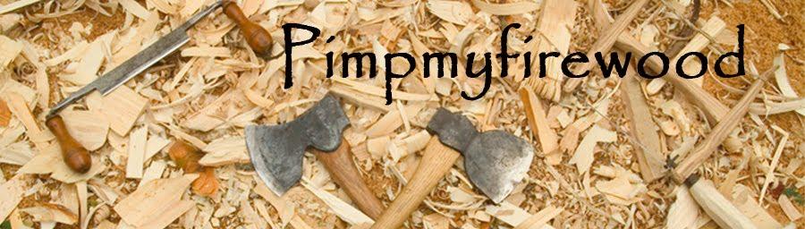 pimpmyfirewood
