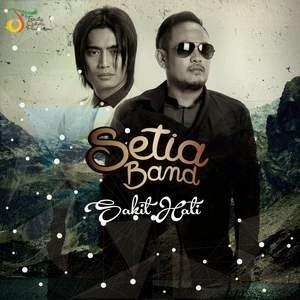 Setia Band - Sakit Hati (Asmara 2)