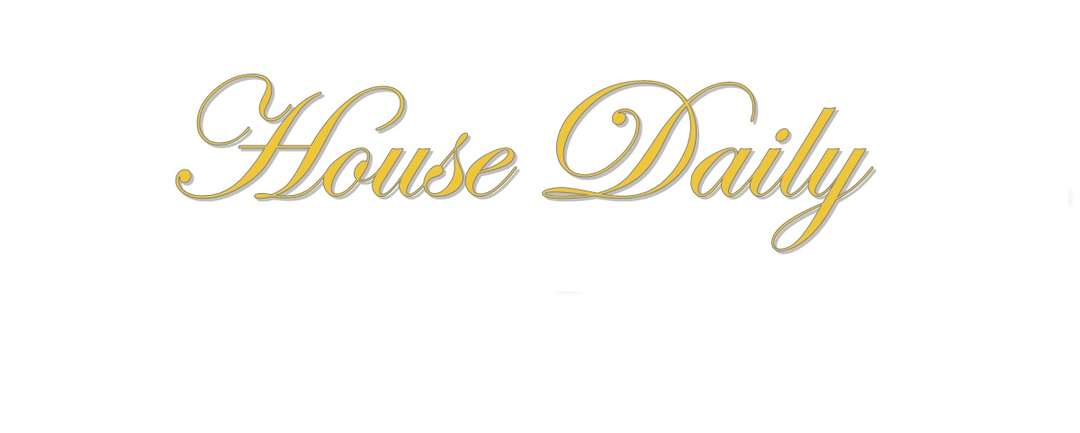 House Daily