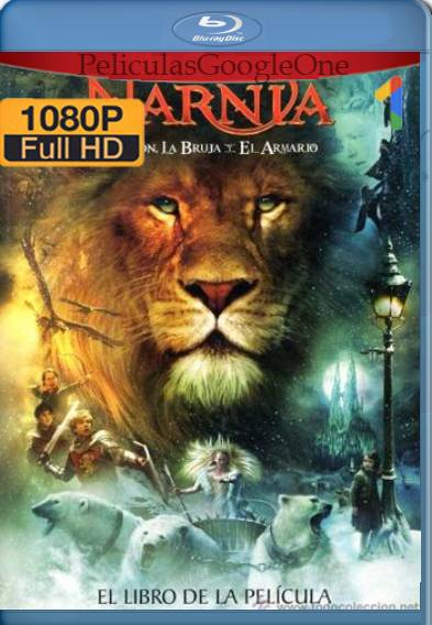 Las crónicas de Narnia El león, la bruja y el ropero (2005) BDRip [1080p] [Latino] [GoogleDrive]