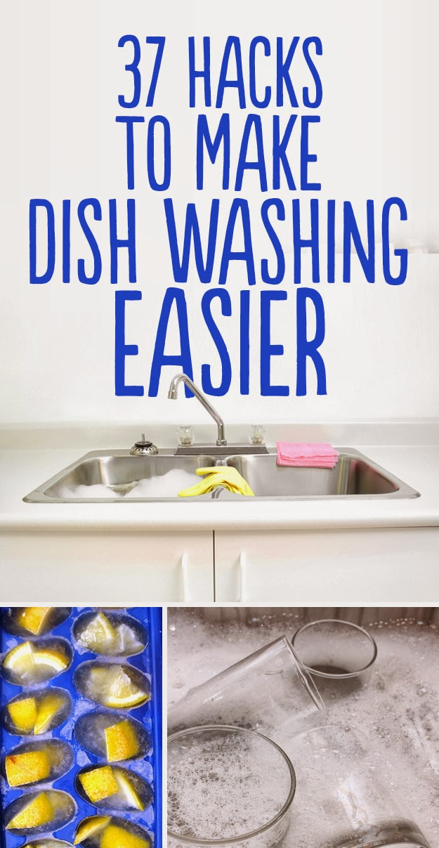 37 Hacks To Make Dish Washing Easier