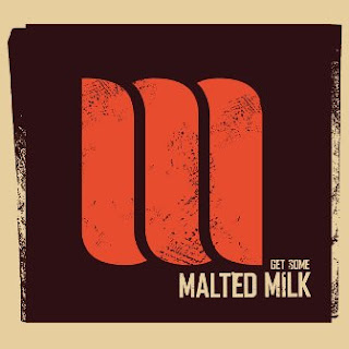 Malted Milk - Get Some 2012