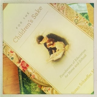 Charlotte Mason, Book Study, For the Children's Sake, homeschooling