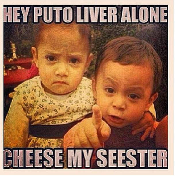 Funny Meme For Brother : So mexican overprotective brothers start early lol