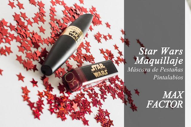 Star Wars colección de maquillaje de Max Factor. Opinión del Episodio VII, El Despertar de la Fuerza.