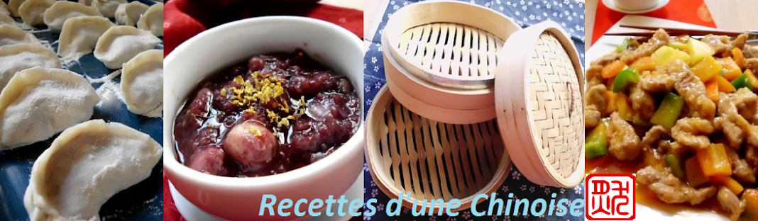 Recettes d&#39;une Chinoise