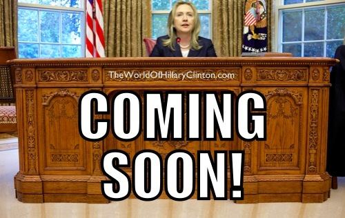 Coming+Soon+-+Hillary+Clinton+in+the+Ova