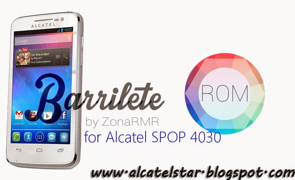custom rom for alcatel spop barrilete rom