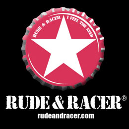 RUDE & RACER