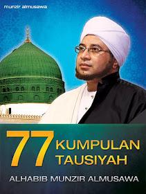 77 KUMPULAN TAUSIYAH HABIB MUNZIR ALMUSAWA