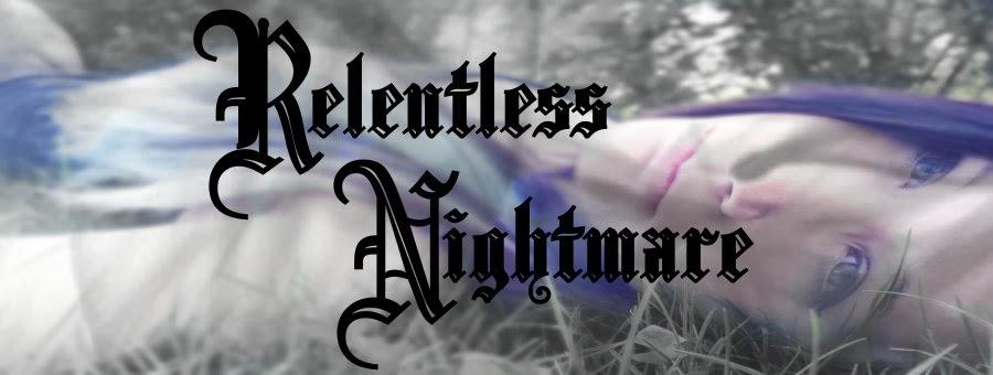 Relentless Nightmare